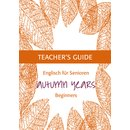 Autumn Years 1 - Teachers Guide for Autumn Years beginners