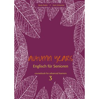 Autumn Years 3 - coursebook for advanced learners