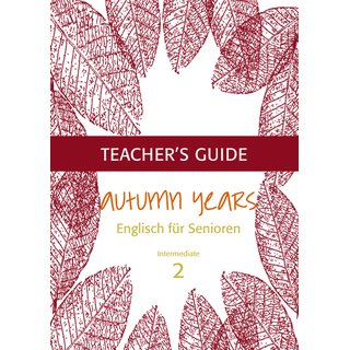 Autumn Years 2 - Teachers Guide Autumn Years intermed. learners