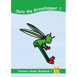 Chris the Grasshopper 1 - Teachers Guide Workbook 1 (english)