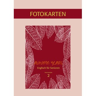 Autumn Years 2 - Fotokartenbuch zu Coursebook  interm. learners