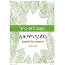 Autumn Years Discoveries - Teachers Guide