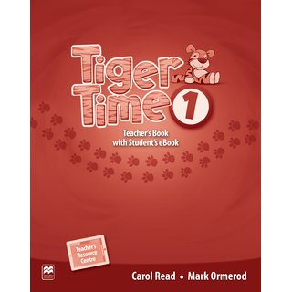 Tiger Time 1 Teachers Book with Students eBook